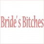 Bride's Bitches